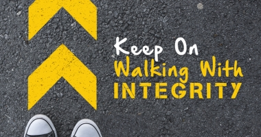 Keep on Walking With Integrity