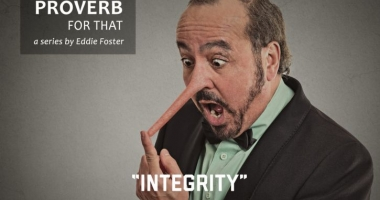 There's a Proverb for That: Integrity